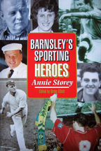 Barnsleys sporting heroes Book Cover