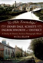Denby dale scisset ingbirchworth & District Book cover