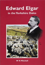 Edward Elgar in the Yorkshire Dales Book Cover