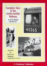 Footplate Tales of the Settle Carlisle Railway Book Cover