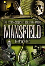 Foul Deeds & Suspicious Deaths in Mansfield Book Cover