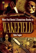 More Foul Deeds & Suspicious Deaths in wakefield book cover