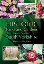 Historic Parks and Gardens in and around South Yorkshire Book Cover
