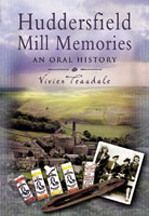 Huddersfield Mill Memories Book Cover