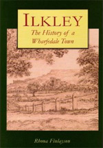 Ilkley the History of a Wharfedale Town Book Cover