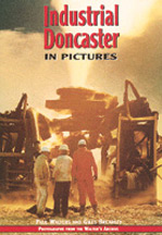 Industrial Doncaster in Pictures Book Cover