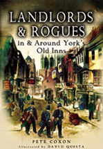 Landlords & Rogues In Yorks Old Inns Book Cover
