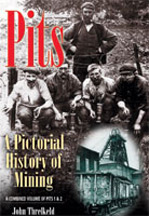 Pits Pictorial History of Mining Book cover