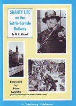 Shanty Life on the Settle Carlisle Railway Book Cover
