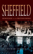 Sheffield Armourer to the British Empire Book Cover