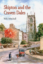 Skipton and the Craven Dales by Bill Mitchell book cover