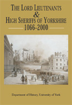 The Lord Lieutenants and High Sheriffs of Yorkshire Book Cover