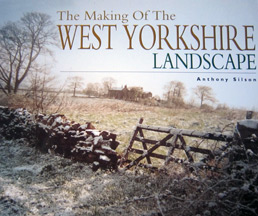 The Making of the West Yorkshire Landscape Book Cover