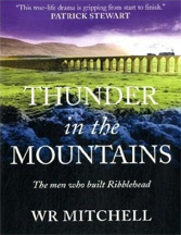 Thunder in the Mountains: The Men Who Built Ribblehead book cover