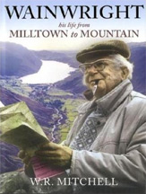 Wainwright: His Life from Milltown to Mountain book cover