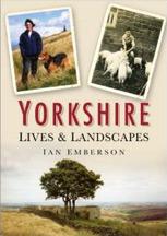 Yorkshire Lives & Landscapes Book Cover