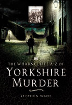 Wharncliffe Yorkshire Murder Book Cover