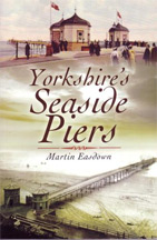 Yorkshires Seaside Piers Book Cover