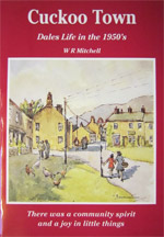 Cuckoo Town: Dales Life in the 1950's book cover