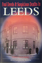 Foul Deeds & Suspicious Deaths in Leeds book cover
