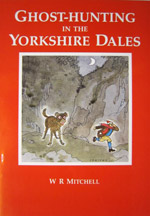 Ghost Hunting in the Yorkshire Dales book cover