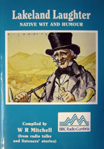 Lakeland Laughter, Native Wit and Humour book cover