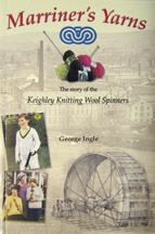 Marriner's Yarns: The Story of the Keighley Knitting Wool Spinners