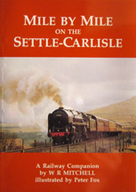 Mile by Mile on the Settle-Carlisle book cover