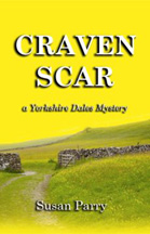 Craven Scar a Yorkshire Dales Mystery by Susan Parry