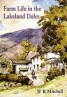 Farm Life in the Lakeland Dales book by W R (Bill) Mitchell