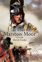 The Road to Marston Moor book by David Cooke