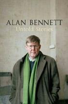 Untold Stories book by Alan Bennett