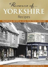 Flavours of Yorkshire Recipes book cover
