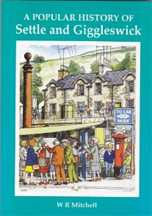A Popular History of Settle and Giggleswick book cover