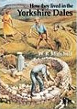 How They Lived in The Yorkshire Dales Book Cover