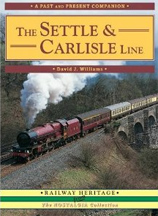 The Settle & Carlisle Line Book Cover