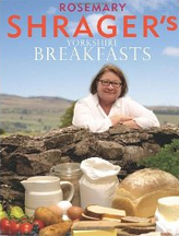Rosemary Shragers Yorkshire Breakfasts book cover
