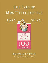 Tale of Mrs Tittlemouse Centenary Book Cover