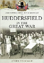 Huddersfield in The Great War Book cover