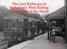 Lost Railways of Yorkshires West Riding Book Cover