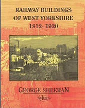 Railway Buildings of West Yorkshire 1812-1920 Cover