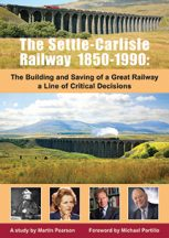 Settle-Carlisle railway case study in decision-making at August
