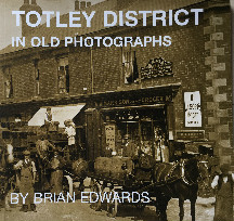 Totley in old photographs Book Cover