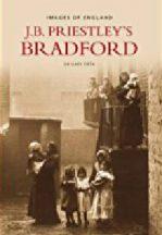 J B Priestley's Bradford Book Cover