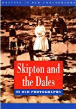 Skipton and The Dales Book cover