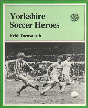 Yorkshire Soccer Heroes Book cover