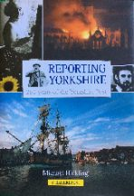 Reporting Yorkshire Book Cover
