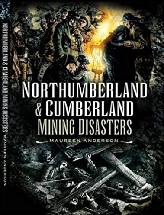 Northumberland & Cumberland Mining Disasters Book Cover