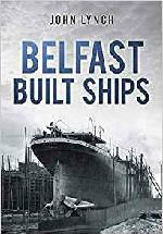 Belfast Built Ships Book Cover
