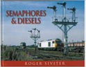 Semaphores & Diesels Book cover